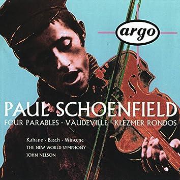 Schoenfield: 4 Parables; Vaudeville; Klezmer Rondos