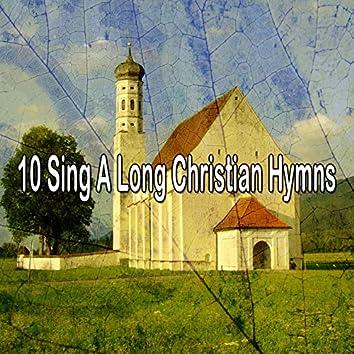 10 Sing a Long Christian Hymns