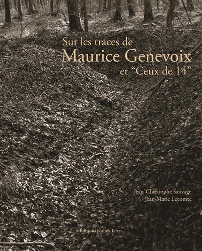 Sur les traces de Maurice Genevoix et \