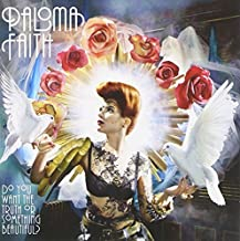 Do You Want the Truth Or Something Beautiful? by Paloma Faith (2009-11-17)