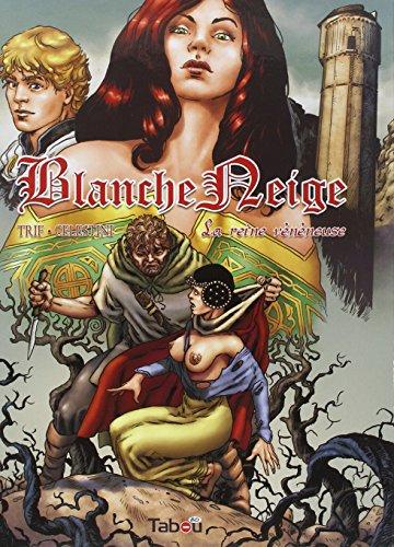 Blanche-Neige, Tome 1 : La reine vénéneuse