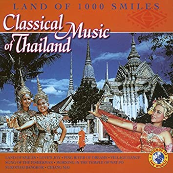 Land of 1000 Smiles: Classical Music of Thailand