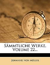 Johannes Von Muller Sammtliche Werke, Zweiundzwanzigster Theil