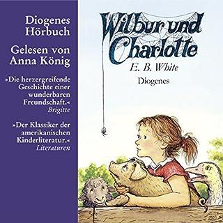 Wilbur und Charlotte                   Autor:                                                                                                                                 E.B. White                               Sprecher:                                                                                                                                 Anna König                      Spieldauer: 4 Std. und 17 Min.     15 Bewertungen     Gesamt 4,8