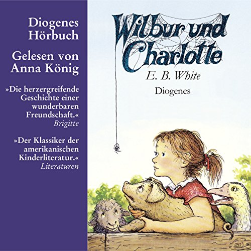 Wilbur und Charlotte                   By:                                                                                                                                 E.B. White                               Narrated by:                                                                                                                                 Anna König                      Length: 4 hrs and 17 mins     Not rated yet     Overall 0.0