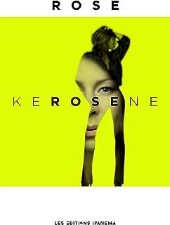 KEROSENE (French Edition)