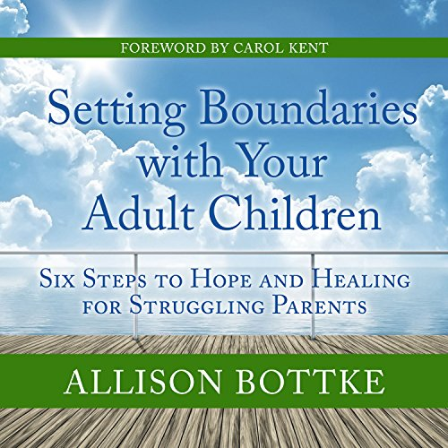 Setting Boundaries with Your Adult Children cover art