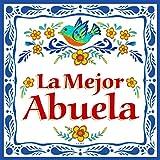 'La Mejor Abuela' Regalo Para Abuela Cute Latino Gift Idea & Hispanic Gift for Grandmas Kitchen Unique Ceramic Decorative Wall 6x6' Tile