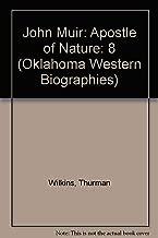 John Muir: Apostle of Nature (Oklahoma Western Biographies)