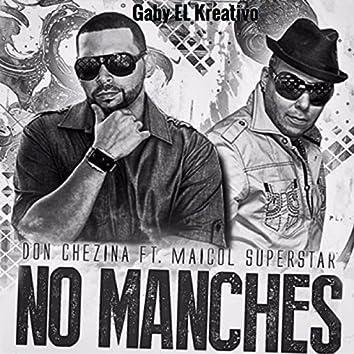No Manches (Remix) [feat. Don Chezina & Maicol Super Star]