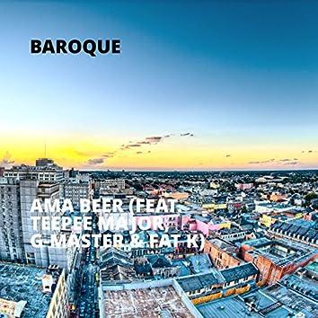 Ama Beer (feat. Teepee Major, G-Master & Fat K)