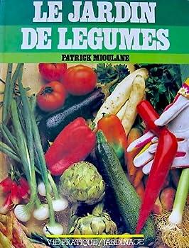 Paperback Le jardin de legumes [French] Book