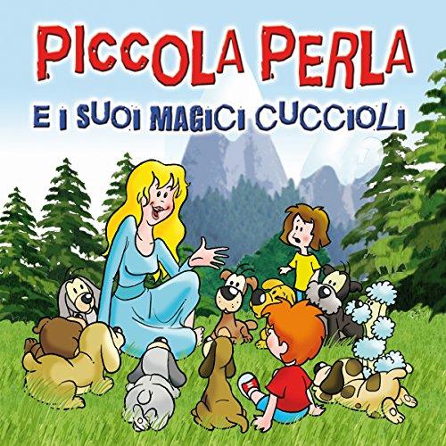 Piccola Perla e i suoi magici cuccioli copertina