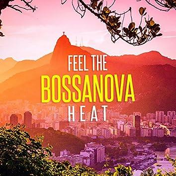 Feel the Bossanova Heat