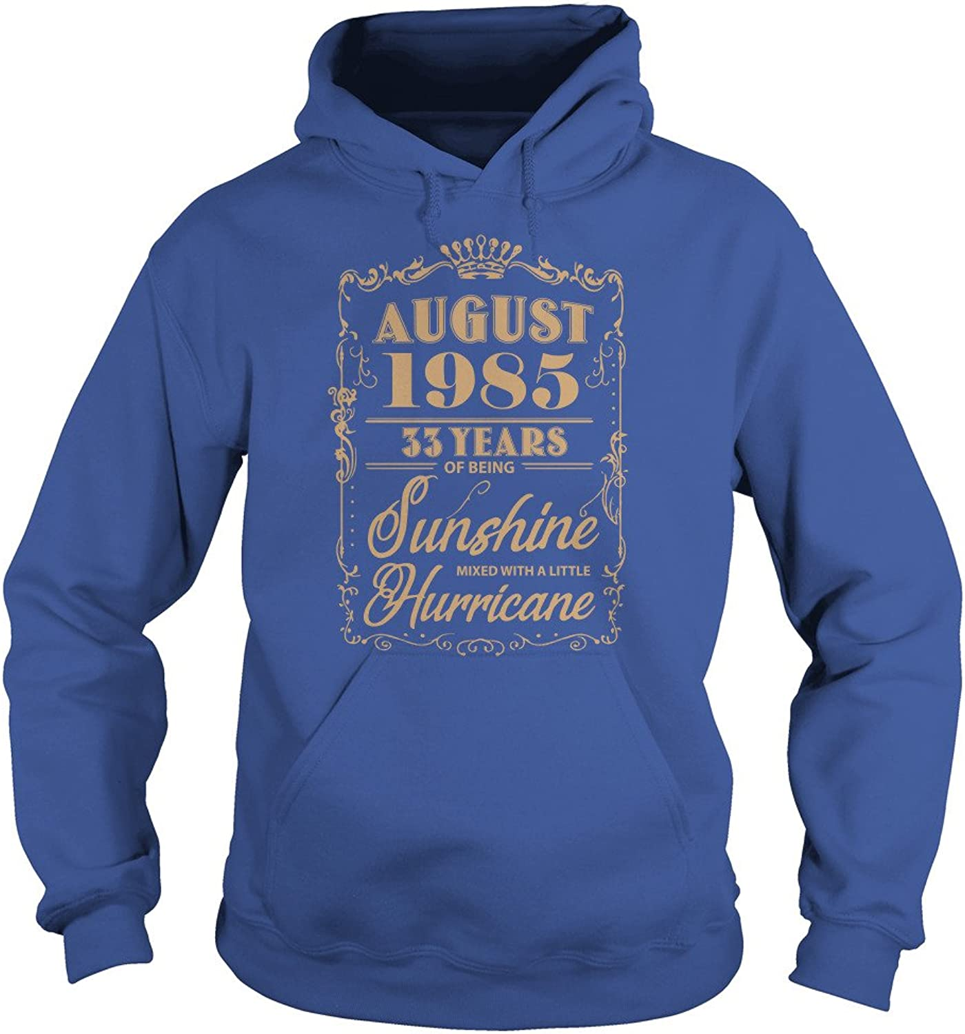 August 1985 33 Years of Being Sunshine Mixed with A Little Hurricane T-Shirt