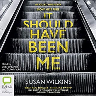It Should Have Been Me                   By:                                                                                                                                 Susan Wilkins                               Narrated by:                                                                                                                                 Lucy Brownhill,                                                                                        Colin Mace                      Length: 11 hrs and 20 mins     97 ratings     Overall 4.1
