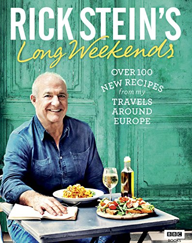 Rick Stein's Long Weekends (English Edition)
