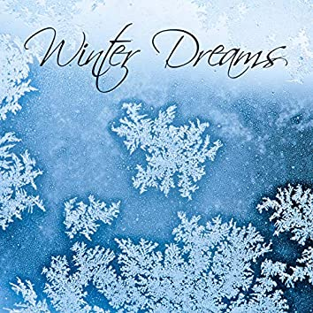 Winter Dreams - Christmas Time, Family Relaxation, The Best Christmas Instrumental Melodies