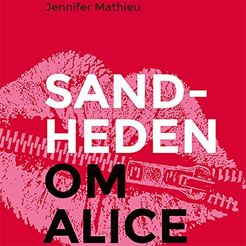 Sandheden om Alice audiobook cover art