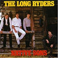 Native Sons CD by The Long Ryders (2001-01-28)