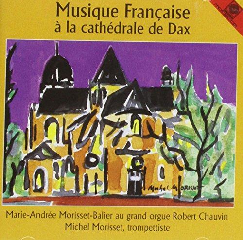 Musique Francaise a la Cathedrale de Dax
