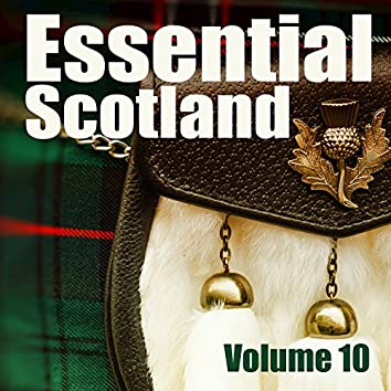 Essential Scotland, Vol. 10