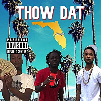 Thow Dat (feat. ShootersWorld & SavageTb)