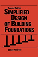 Simplified Design of Building Foundations, 2nd Edition