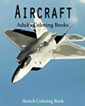 AirCraft Coloring Book: Sketch Coloring Book (Volume 2)