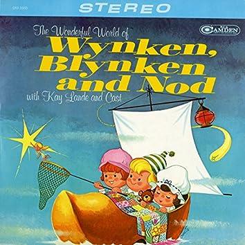The Wonderful World of Wynken, Blynken and Nod