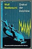 Orakel der Delphine - Wissenschaftlich-phantastischer Roman