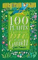 100 Plants That Won't Die in Your Garden
