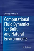 Computational Fluid Dynamics for Built and Natural Environments
