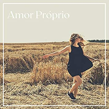 Amor Próprio: Músicas para o Bem-estar Psicológico e Emocional