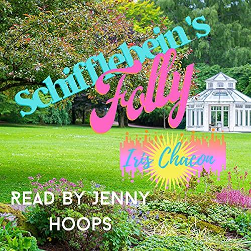 Page de couverture de Schifflebein's Folly