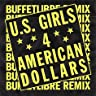 4 American Dollars (Buffetlibre Remix)