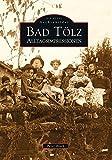 Bad Tölz: Alltagsimpressionen (Archivbilder)