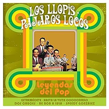 Los Llopis, Los Pájaros Locos: Leyendas del Pop