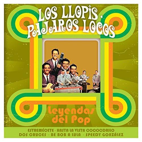 Los Llopis & Los Pájaros Locos