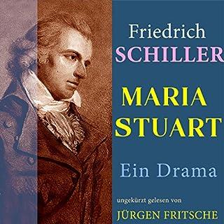 Maria Stuart                   Autor:                                                                                                                                 Friedrich Schiller                               Sprecher:                                                                                                                                 Jürgen Fritsche                      Spieldauer: 4 Std. und 53 Min.     8 Bewertungen     Gesamt 4,1