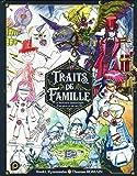 Traits de Famille (1)