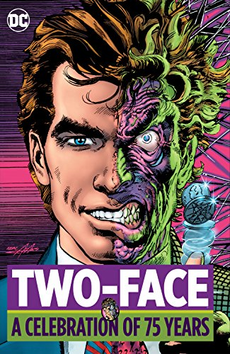 Two Face: A Celebration of 75 Years (Two-Face: A Celebration of 75 Years) (English Edition)