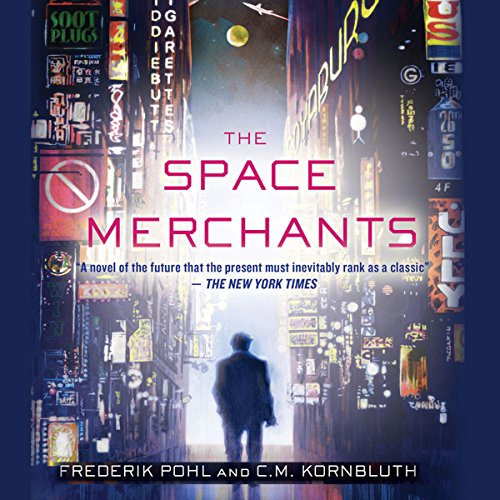 The Space Merchants audiobook cover art