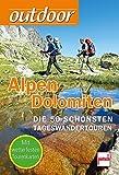 outdoor - Alpen/Dolomiten: Die 50 schönsten Tageswandertouren (Tourenkarten in Klarsichttasche)