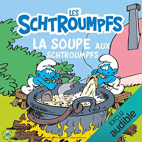Couverture de La soupe aux Schtroumpfs