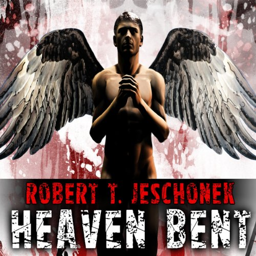 Heaven Bent Audiobook By Robert T. Jeschonek cover art