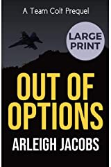 Out of Options (0) (Team Colt) Paperback