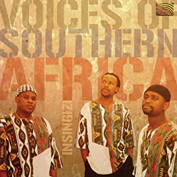 Insingizi: Voices of Southern Africa