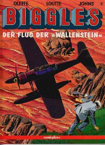 Biggles. Comic: Biggles, Bd.5, Der Flug der 'Wallenstein' (comicplus)