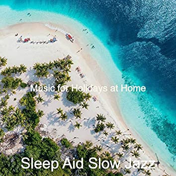 Music for Holidays at Home